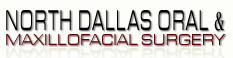 North Dallas Oral and Maxillofacial Surgery
